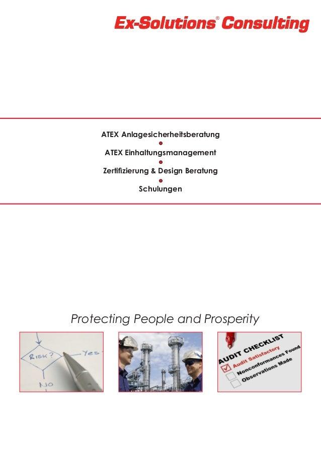 ATEX Anlagesicherheitsberatung ATEX Einhaltungsmanagement Zertifizierung & Design Beratung Schulungen  Protecting People a...