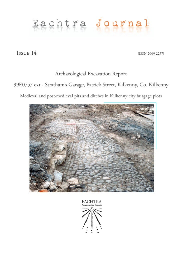 Archaeological Report - Stratham's Garage, Patrick Street, Kilkenny, Co. Kilkenny (Ireland)