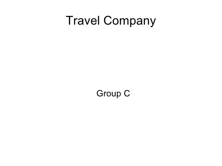 Travel Company         Group C