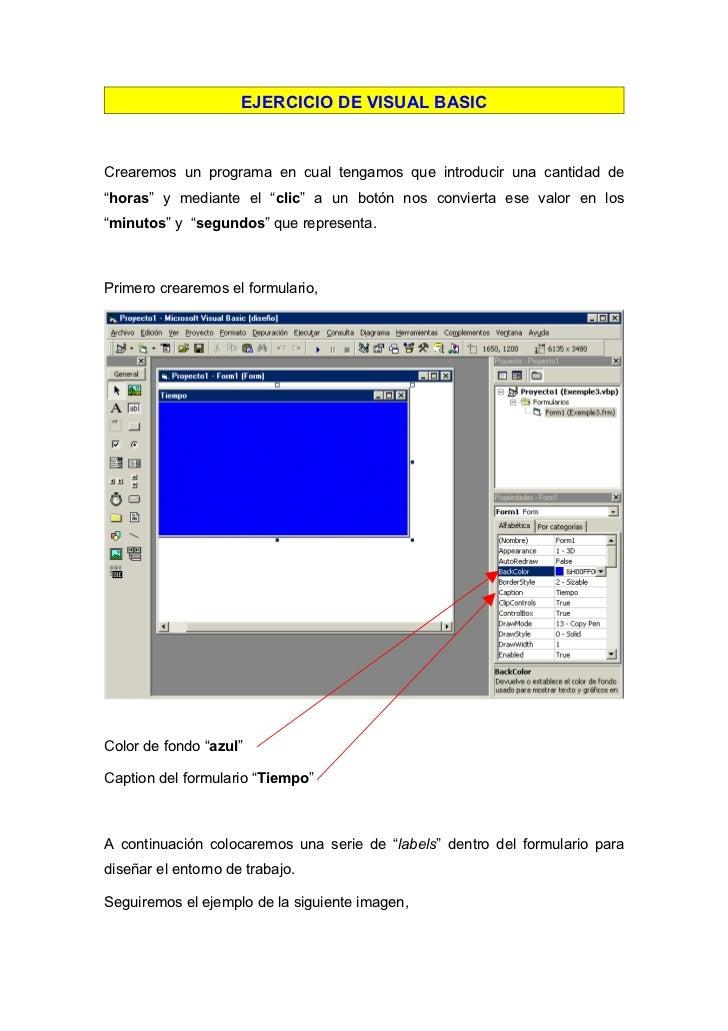 """EJERCICIO DE VISUAL BASICCrearemos un programa en cual tengamos que introducir una cantidad de""""horas"""" y mediante el """"clic""""..."""