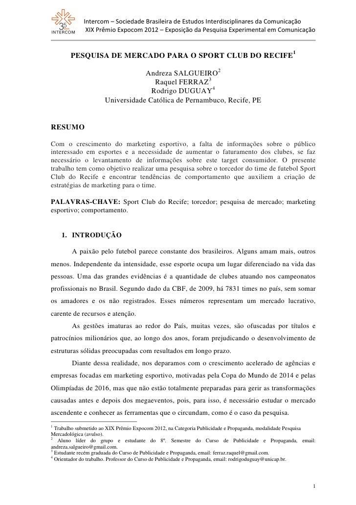 Intercom – Sociedade Brasileira de Estudos Interdisciplinares da Comunicação              XIX Prêmio Expocom 2012 – Exposi...