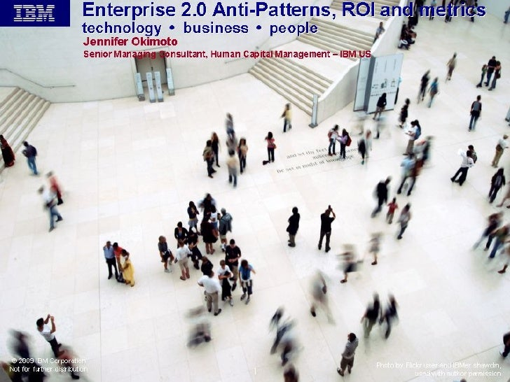 Enterprise 2.0 Anti-Patterns, ROI and Metrics