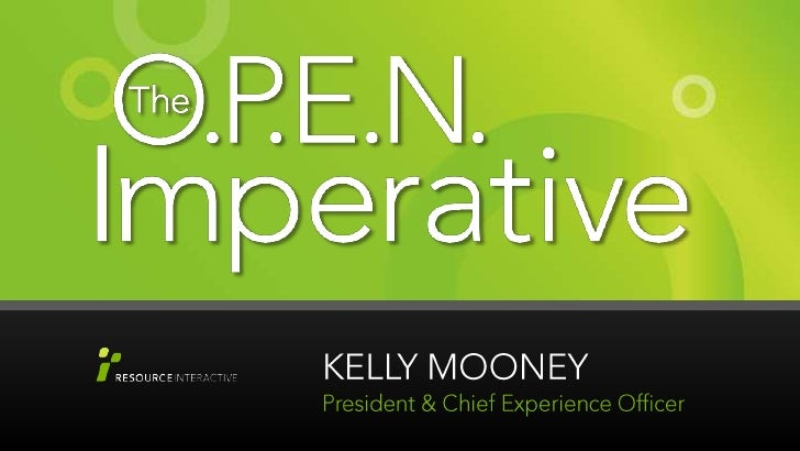 The Open Imperative: Kelly Mooney's presentation at ExactTarget Connections User Conference