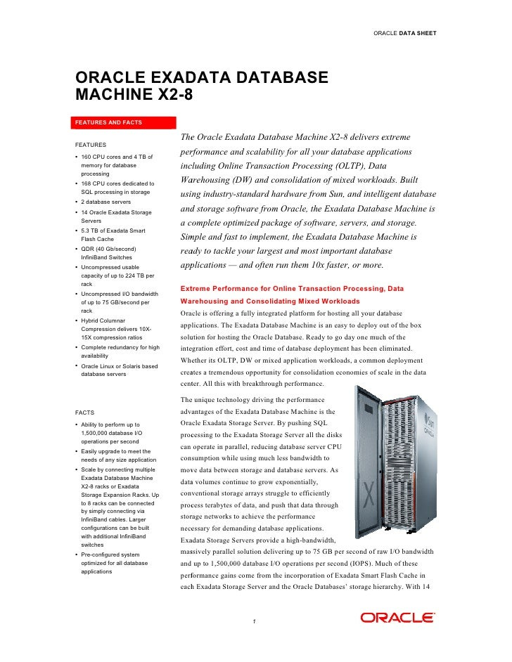 ORACLE DATA SHEETORACLE EXADATA DATABASEMACHINE X2-8           8FEATURES AND FACTS                                  The Or...