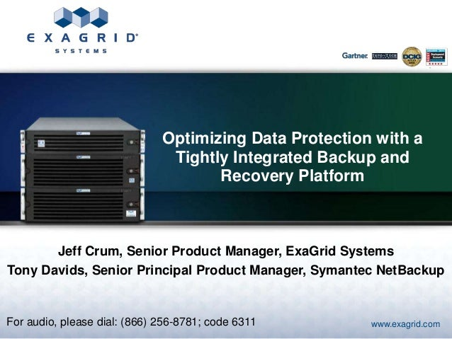 Optimizing Data Protection with a                               Tightly Integrated Backup and                             ...