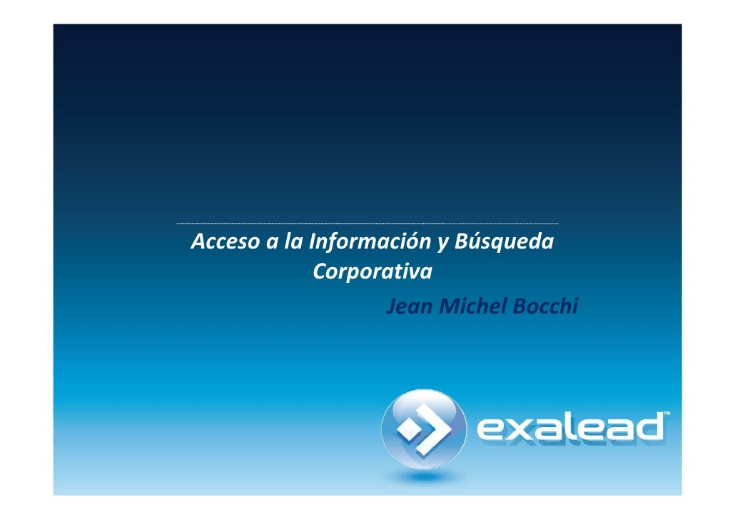 Acceso a la Información y Búsqueda              Corporativa                    Jean Michel Bocchi