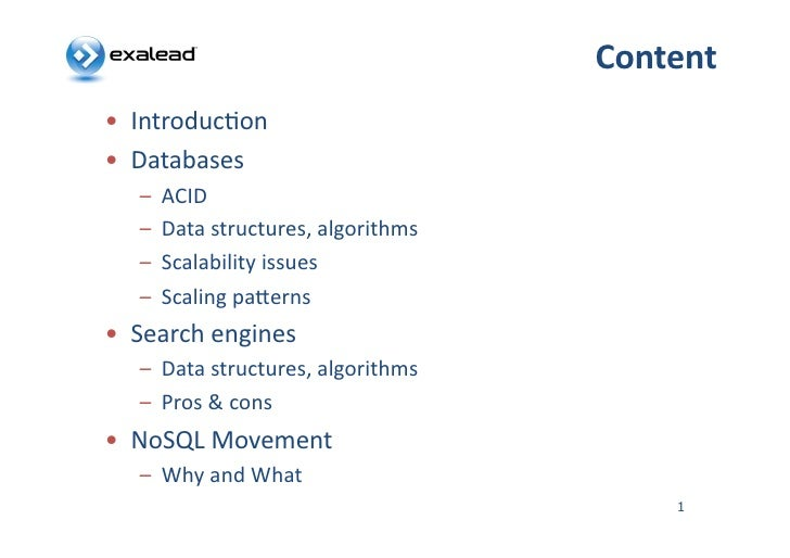 Content   • Introduc*on   • Databases       – ACID       – Data  structures,  algorithms       – Scalab...