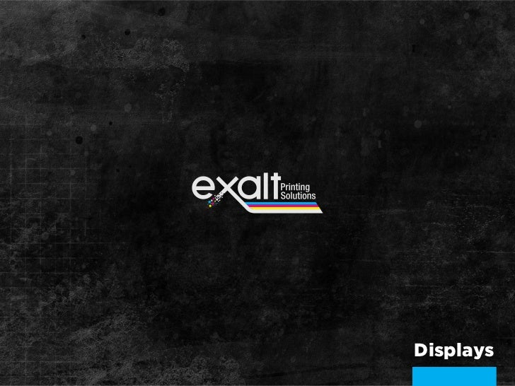 Exalt Display Presentation 1 2012