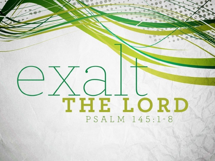 Exalt the Lord
