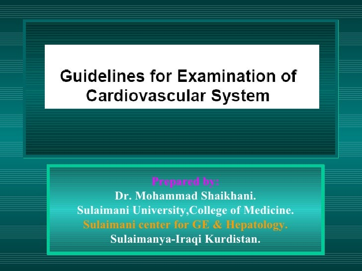 Prepared by: Dr. Mohammad Shaikhani. Sulaimani University,College of Medicine. Sulaimani center for GE & Hepatology. Sulai...