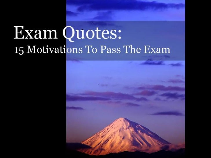 exam quotes 15 motivations to pass your exam