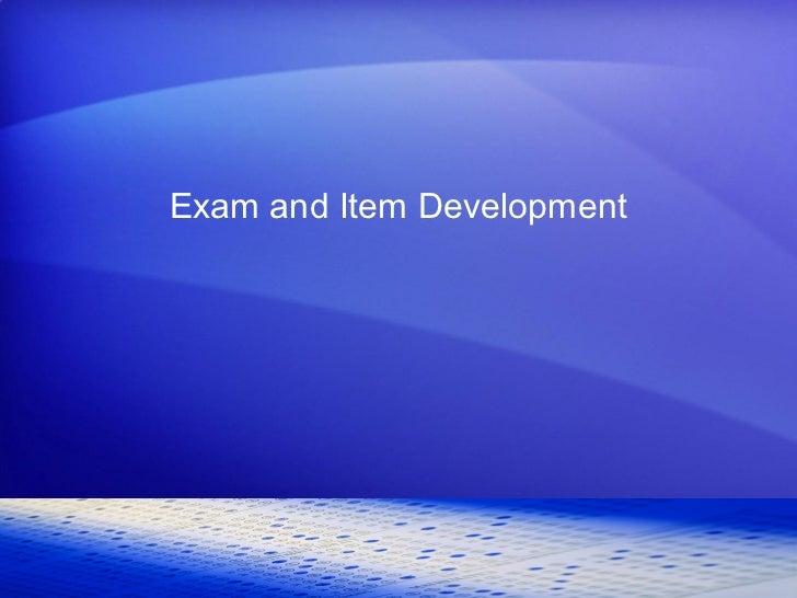 Exam and Item Development