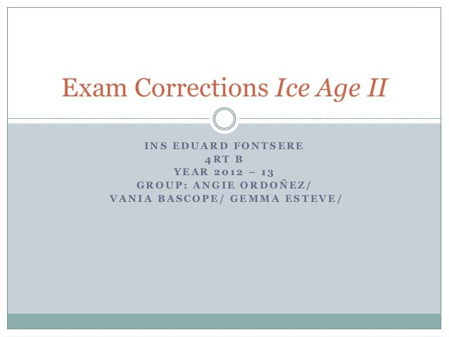 Examcorrectionsiceageii 130501060557-phpapp02