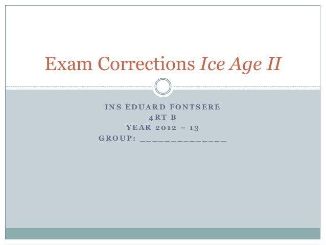 Exam corrections ice age ii