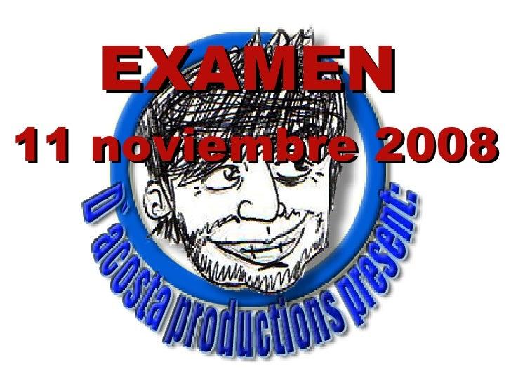 EXAMEN   11 noviembre 2008