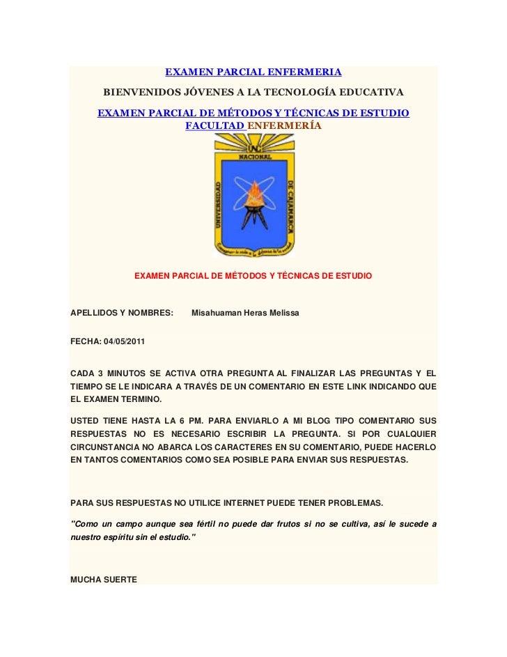 "HYPERLINK ""http://docenteuniversitariopolicia.blogspot.com/2011/06/examen-parcial-enfermeria.html""EXAMEN PARCIAL ENFERMERI..."
