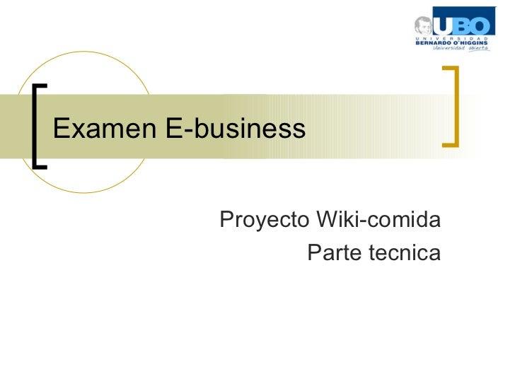 Examen E-business Proyecto Wiki-comida Parte tecnica
