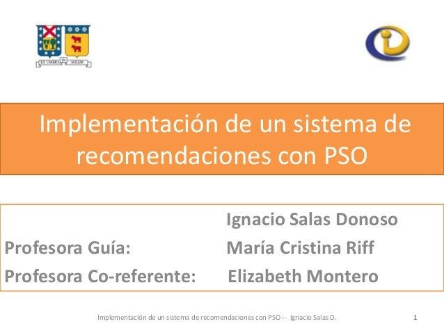 Implementación de un sistema de       recomendaciones con PSO                                                   Ignacio Sa...