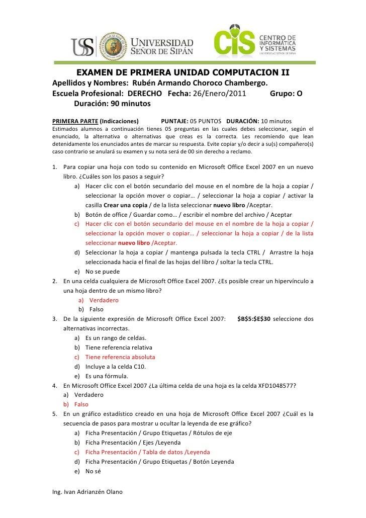 EXAMEN DE PRIMERA UNIDAD COMPUTACION II<br />Apellidos y Nombres:  Rubén Armando Choroco Chambergo.<br />Escuela Profesion...