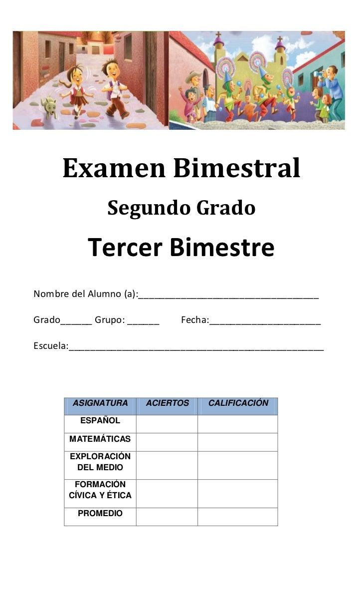 Examen Bimestral              Segundo Grado          Tercer BimestreNombre del Alumno (a):________________________________...