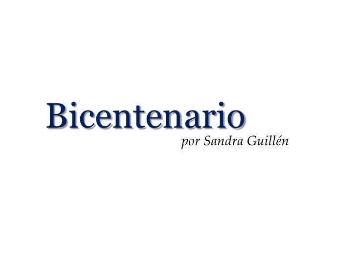Examen final. Tema: Bicentenario