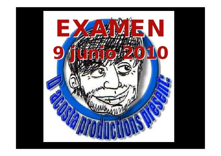 Examen 50  diapositivvas 9 junio  2010