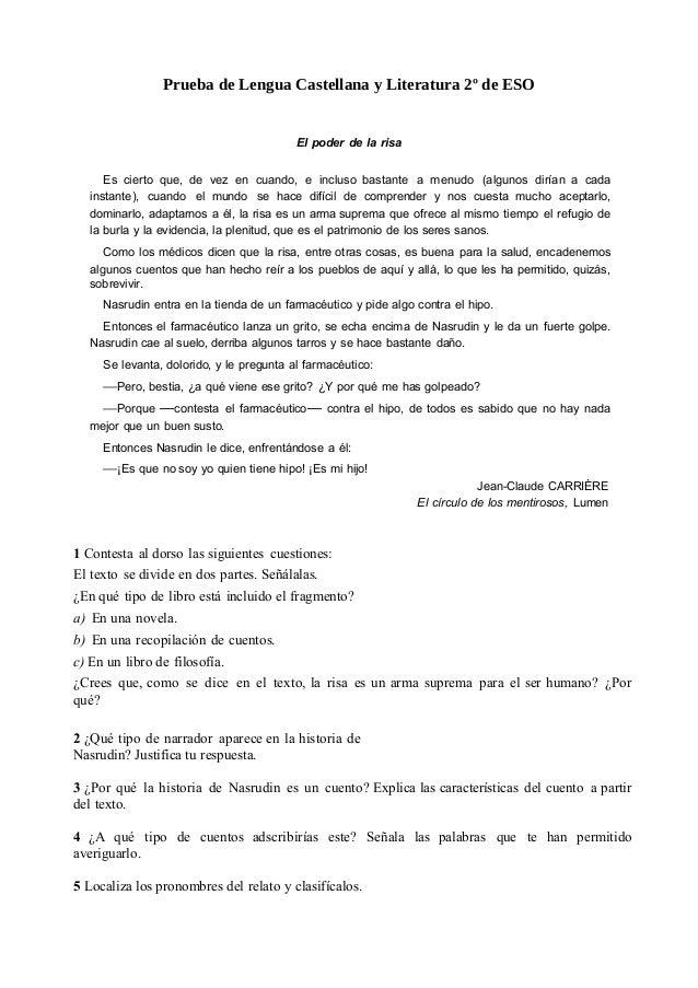 Prueba de Lengua Castellana y Literatura 2º de ESO El poder de la risa Es cierto que, de vez en cuando, e incluso bastante...