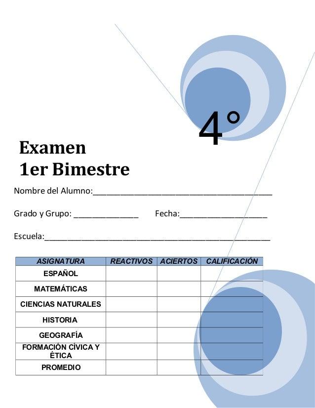 4°  Examen 1er Bimestre  Nombre del Alumno:_______________________________________ Grado y Grupo: ______________  Fecha:__...