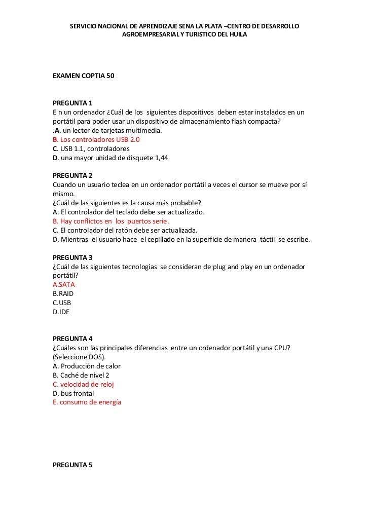 EXAMEN COPTIA 50<br />PREGUNTA 1E n un ordenador ¿Cuál de los  siguientes dispositivos  deben estar instalados en un portá...