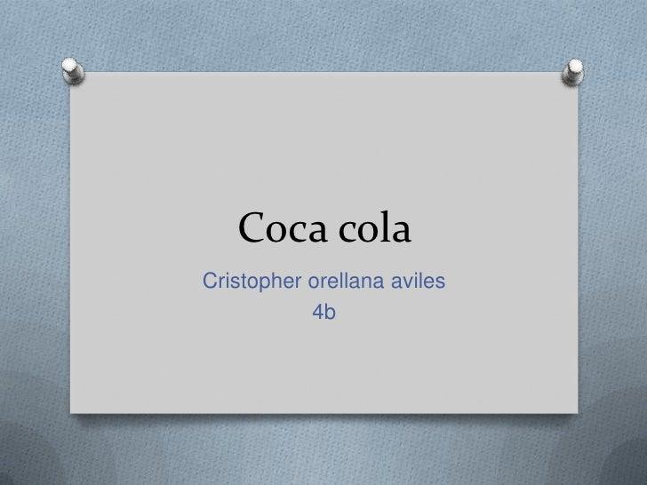 Coca colaCristopher orellana aviles           4b
