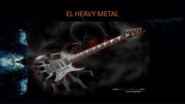 EL HEAVY METAL