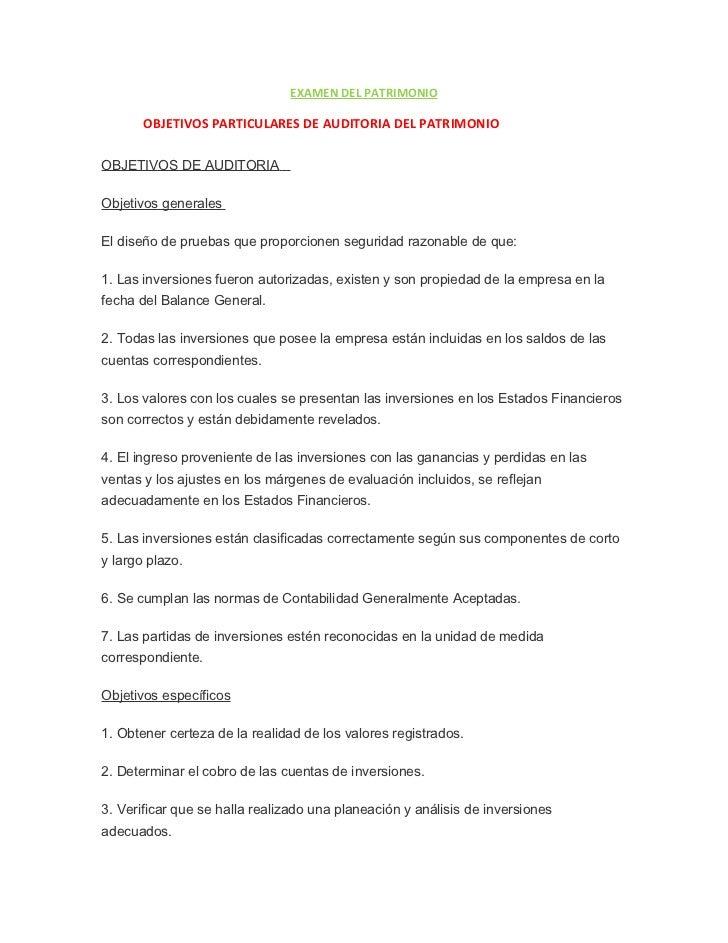 EXAMEN DEL PATRIMONIO       OBJETIVOS PARTICULARES DE AUDITORIA DEL PATRIMONIOOBJETIVOS DE AUDITORIAObjetivos generalesEl ...