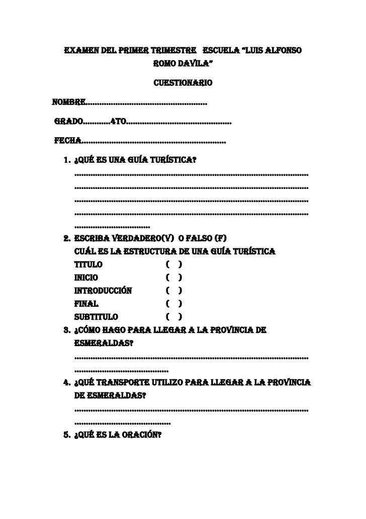 """EXAMEN DEL PRIMER TRIMESTRE ESCUELA """"LUIS ALFONSO                     ROMO DAVILA""""                     CUESTIONARIONOMBRE…..."""