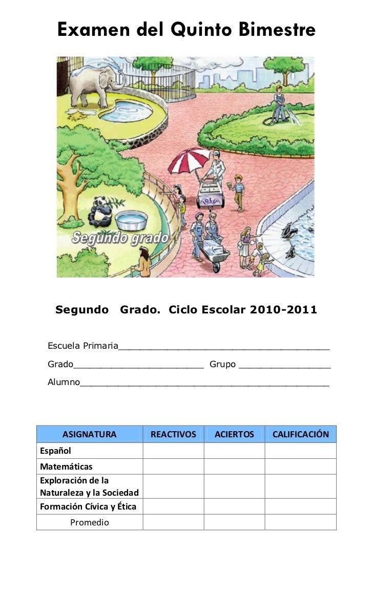 Examen del Quinto Bimestre   Segundo         Grado. Ciclo Escolar 2010-2011 Escuela Primaria______________________________...