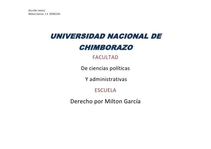 UNIVERSIDAD NACIONAL DE CHIMBORAZO<br />FACULTAD <br />De ciencias políticas<br /> Y administrativas<br />ESCUELA <br />De...