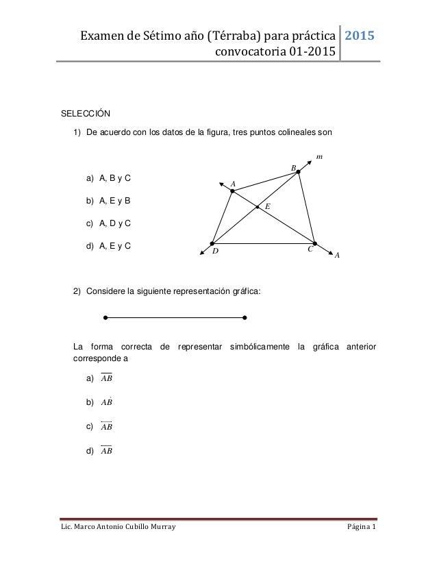 Examen de Sétimo año (Térraba) para práctica convocatoria 01-2015 2015 Lic. Marco Antonio Cubillo Murray Página 1  SELECC...