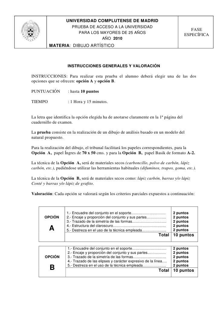 UNIVERSIDAD COMPLUTENSE DE MADRID                        PRUEBA DE ACCESO A LA UNIVERSIDAD                                ...