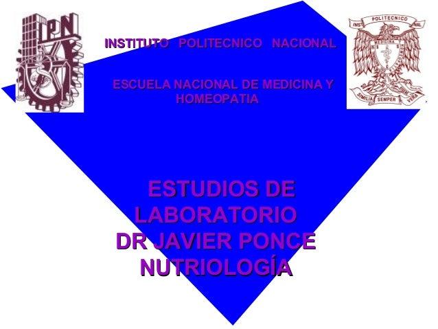 INSTITUTO POLITECNICO NACIONALINSTITUTO POLITECNICO NACIONAL ESCUELA NACIONAL DE MEDICINA YESCUELA NACIONAL DE MEDICINA Y ...