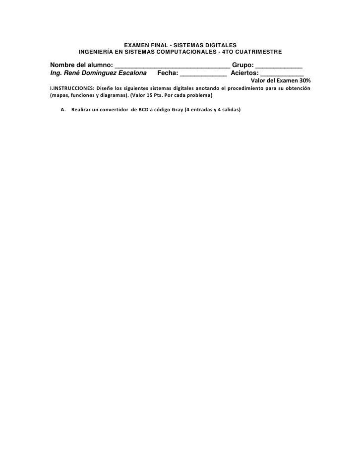 EXAMEN FINAL - SISTEMAS DIGITALES<br />INGENIERÍA EN SISTEMAS COMPUTACIONALES - 4TO CUATRIMESTRE<br />Nombre del alumno: _...