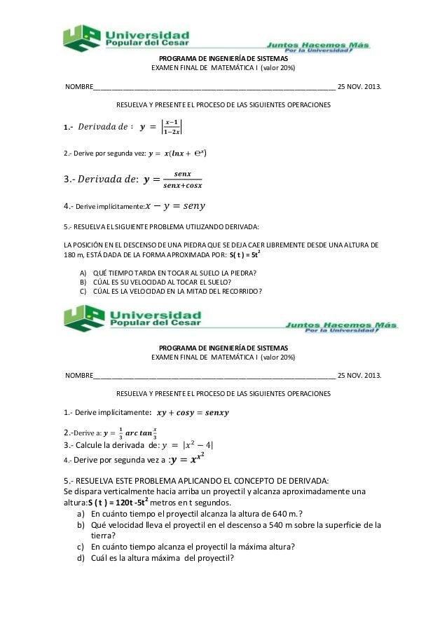 PROGRAMA DE INGENIERÍA DE SISTEMAS EXAMEN FINAL DE MATEMÁTICA I (valor 20%) NOMBRE________________________________________...
