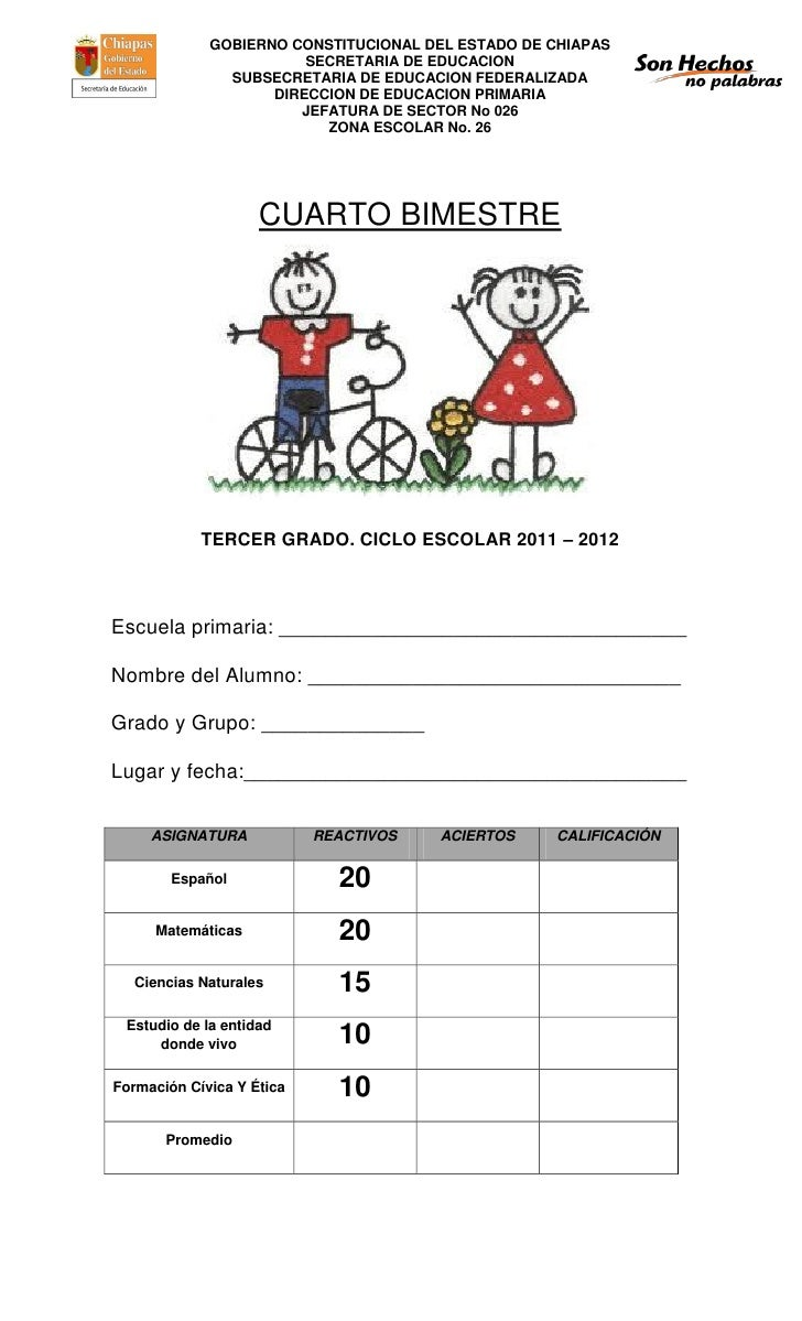 Examen iv bimestre 2011 2012 for Cuarto grado de primaria