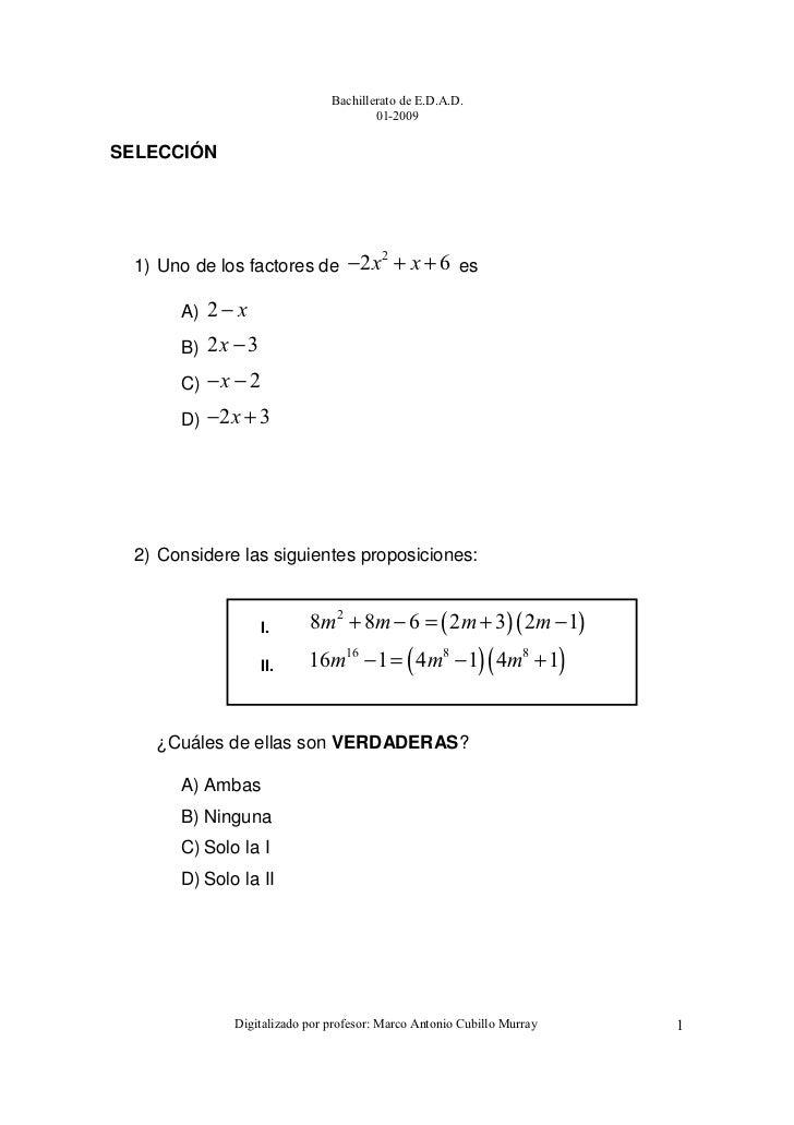 Bachillerato de E.D.A.D.                                      01-2009SELECCIÓN 1) Uno de los factores de −2 x + x + 6 es  ...