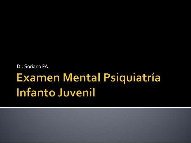 Examen mental psiquiatria infanto juvenil