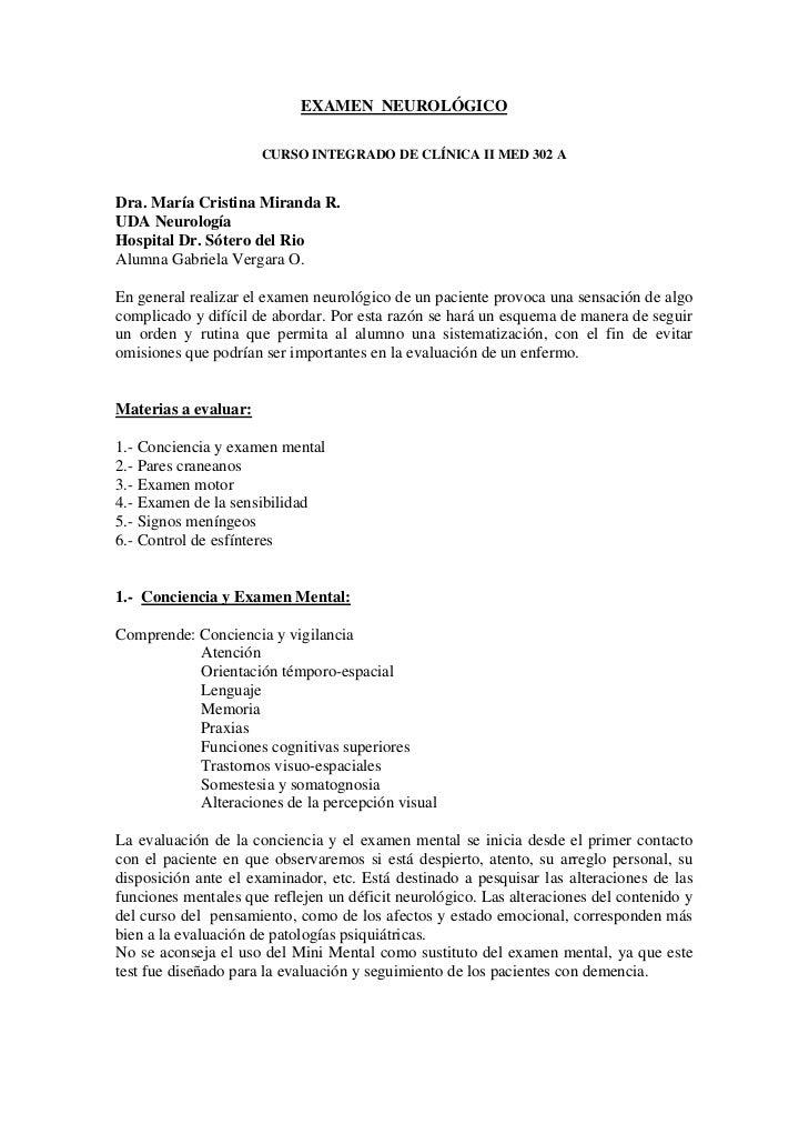 EXAMEN NEUROLÓGICO                      CURSO INTEGRADO DE CLÍNICA II MED 302 ADra. María Cristina Miranda R.UDA Neurologí...
