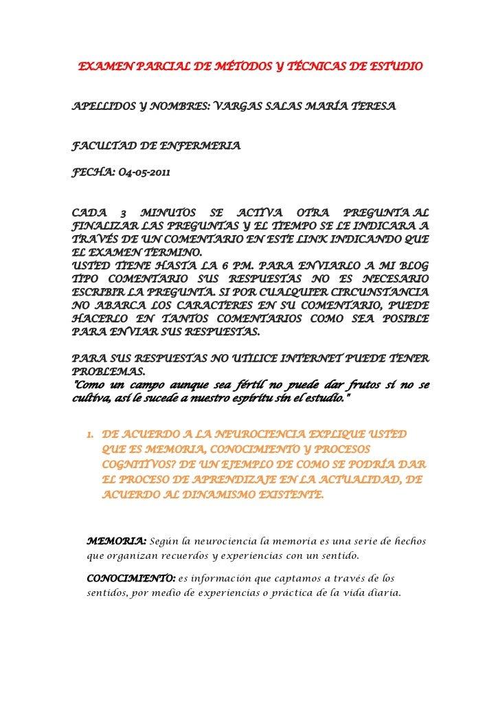 EXAMEN PARCIAL DE MÉTODOS Y TÉCNICAS DE ESTUDIOAPELLIDOS Y NOMBRES: VARGAS SALAS MARÍA TERESAFACULTAD DE ENFERMERIAFECHA: ...