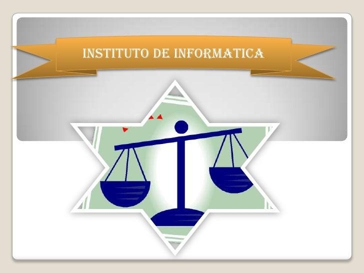 INSTITUTO DE INFORMATICA