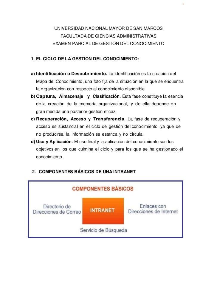 UNIVERSIDAD NACIONAL MAYOR DE SAN MARCOS<br />FACULTADA DE CIENCIAS ADMINISTRATIVAS<br />EXAMEN PARCIAL DE GESTIÓN DEL CON...
