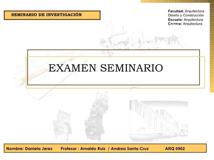Facultad:  Arquitectura Diseño y Construcción Escuela:  Arquitectura Carrera:  Arquitectura Nombre: Daniela Jerez  Profeso...