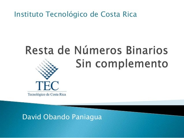 Instituto Tecnológico de Costa Rica  David Obando Paniagua