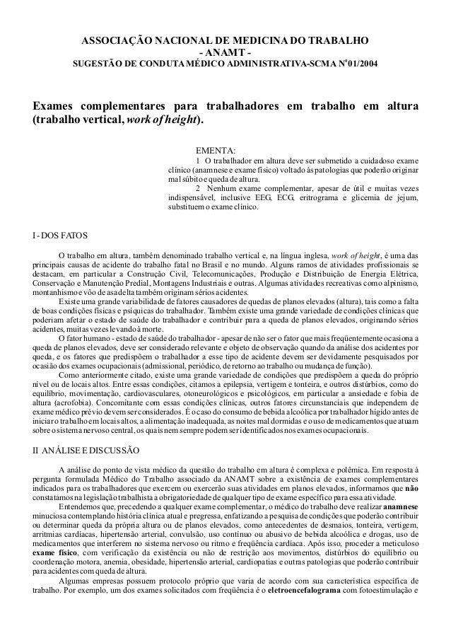 ASSOCIAÇÃO NACIONAL DE MEDICINADO TRABALHO - ANAMT - 0 SUGESTÃO DE CONDUTAMÉDICO ADMINISTRATIVA-SCMA N 01/2004 Exames comp...